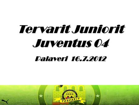Tervarit Juniorit Juventus 04 Palaveri