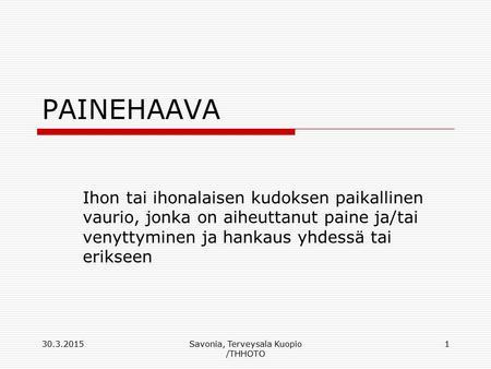 hoitotyön periaatteet Kannushoito ja kasvatustyön prosessi Helsinki