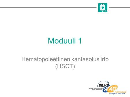 Hematopoieettinen kantasolusiirto (HSCT)
