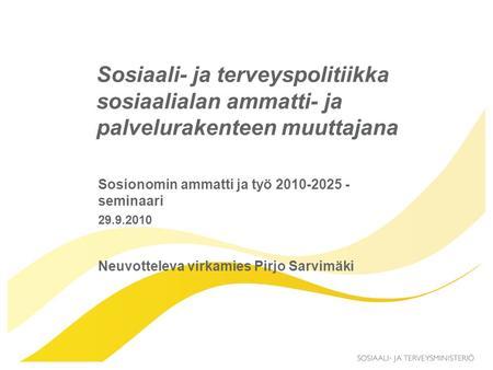 sosionomin työ käytännössä Vantaa