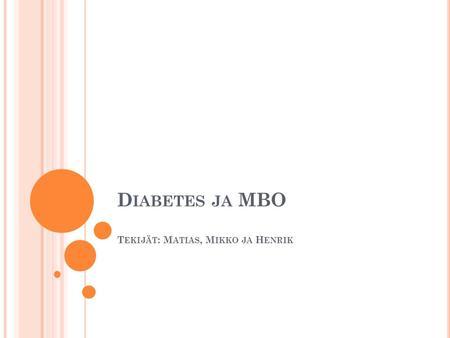 hiilihydraatit diabetes Uusikaarlepyy