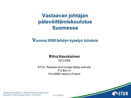 STUK - Radiation and Nuclear Safety Authority