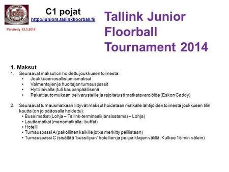 Tallink Junior Floorball Tournament 2014