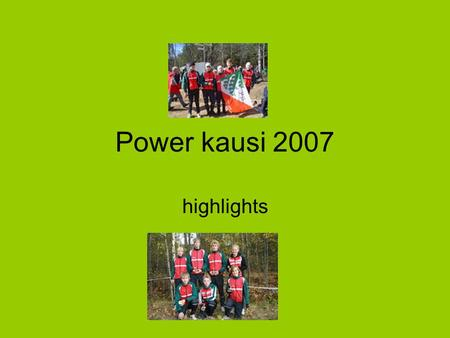 Power kausi 2007 highlights.