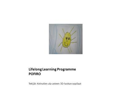 Lifelong Learning Programme POFIRO
