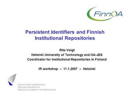Persistent Identifiers and Finnish Institutional Repositories