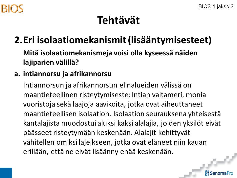 Tehtävät 2. Eri isolaatiomekanismit (lisääntymisesteet)