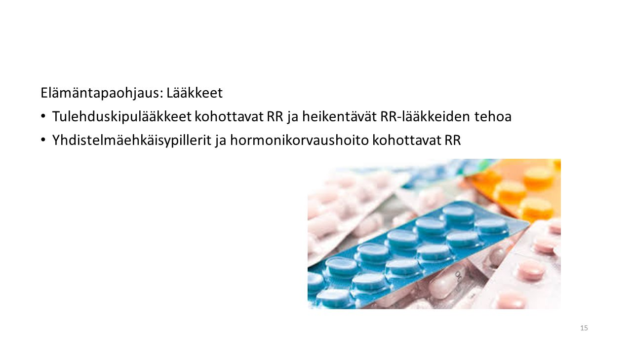 Elämäntapaohjaus: Lääkkeet