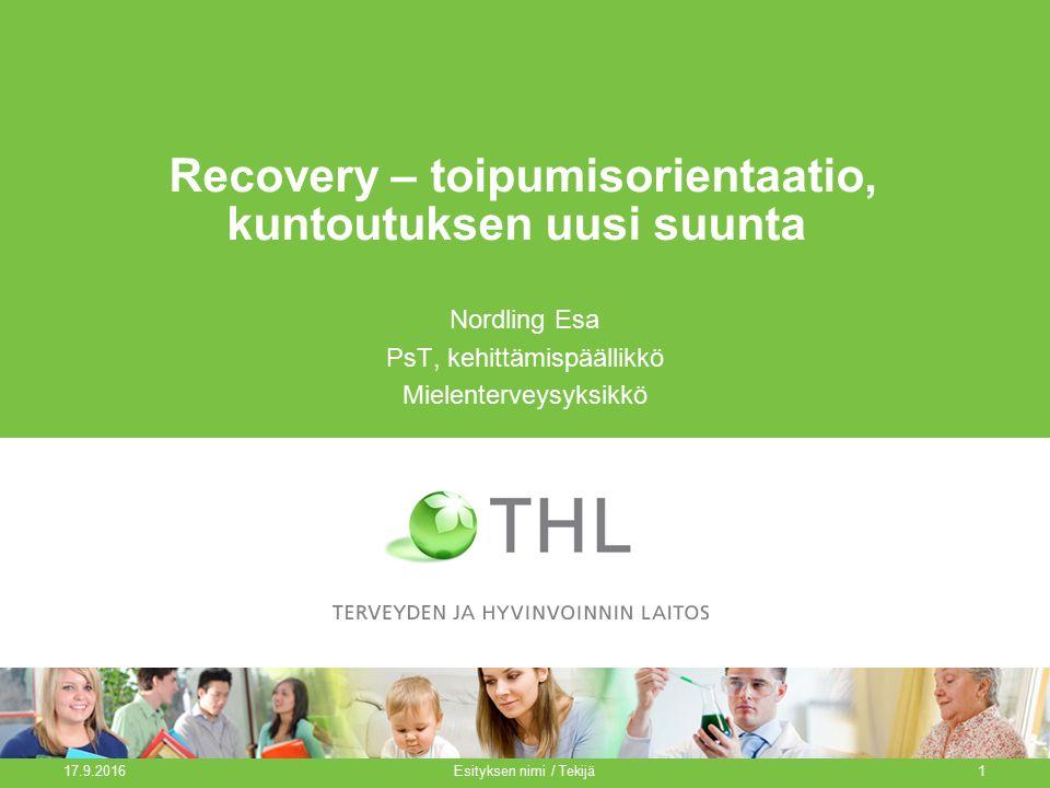 Recovery – toipumisorientaatio, kuntoutuksen uusi suunta
