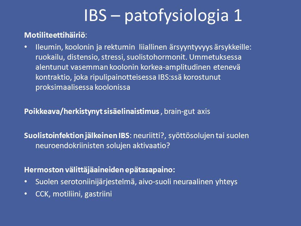 IBS – patofysiologia 1 Motiliteettihäiriö: