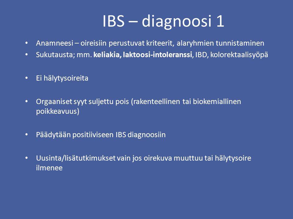 IBS – diagnoosi 1 Anamneesi – oireisiin perustuvat kriteerit, alaryhmien tunnistaminen.
