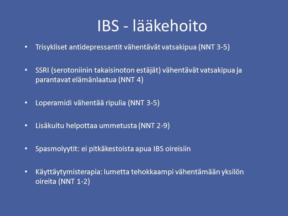 IBS - lääkehoito Trisykliset antidepressantit vähentävät vatsakipua (NNT 3-5)