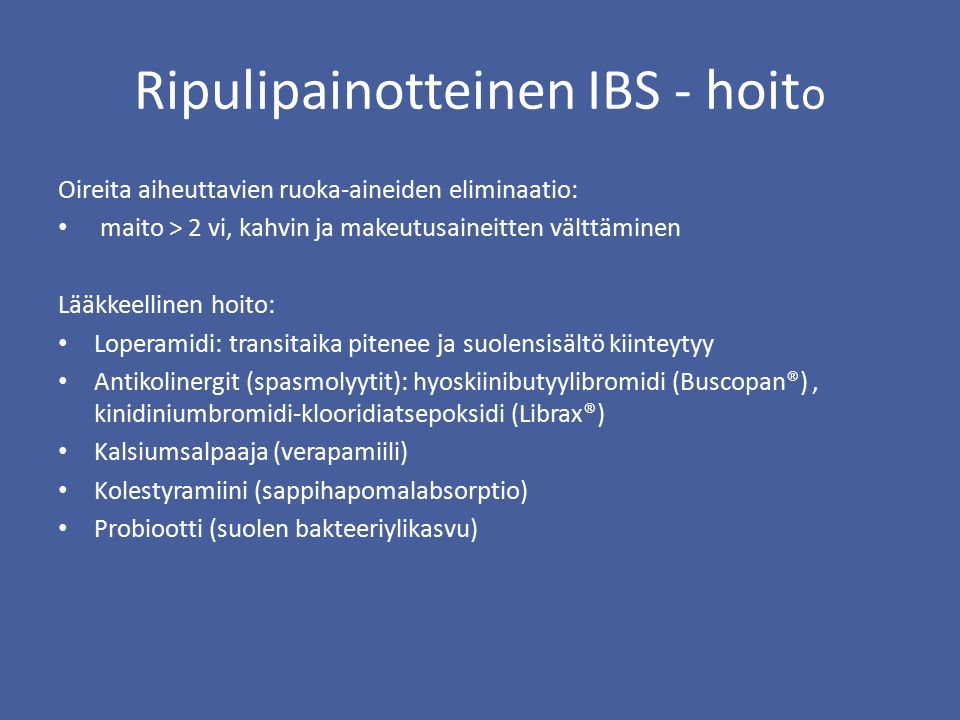 Ripulipainotteinen IBS - hoito