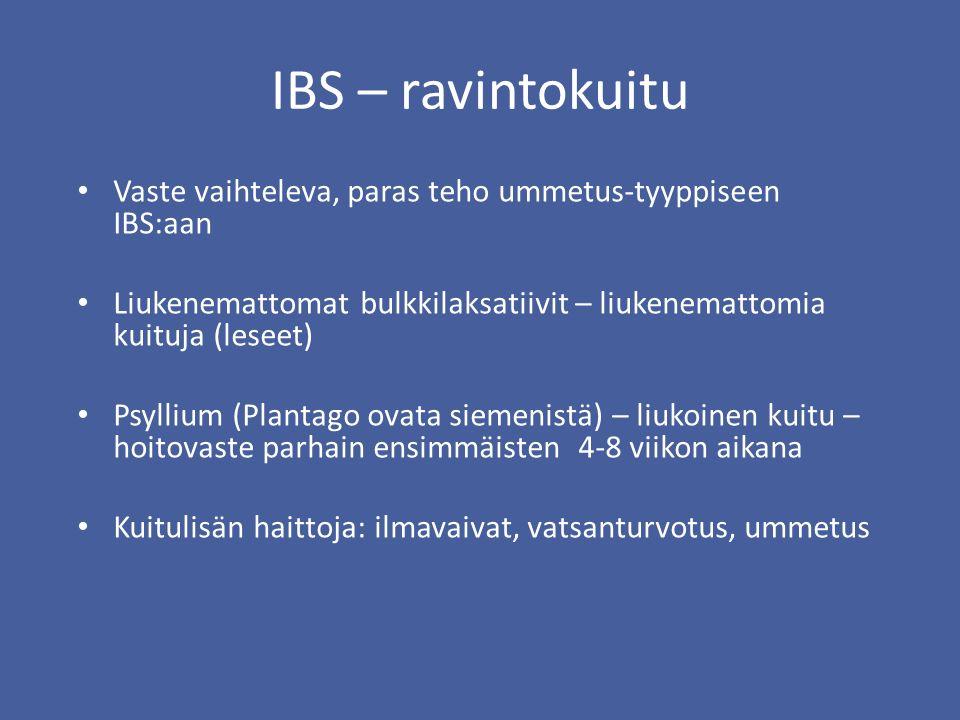 IBS – ravintokuitu Vaste vaihteleva, paras teho ummetus-tyyppiseen IBS:aan. Liukenemattomat bulkkilaksatiivit – liukenemattomia kuituja (leseet)