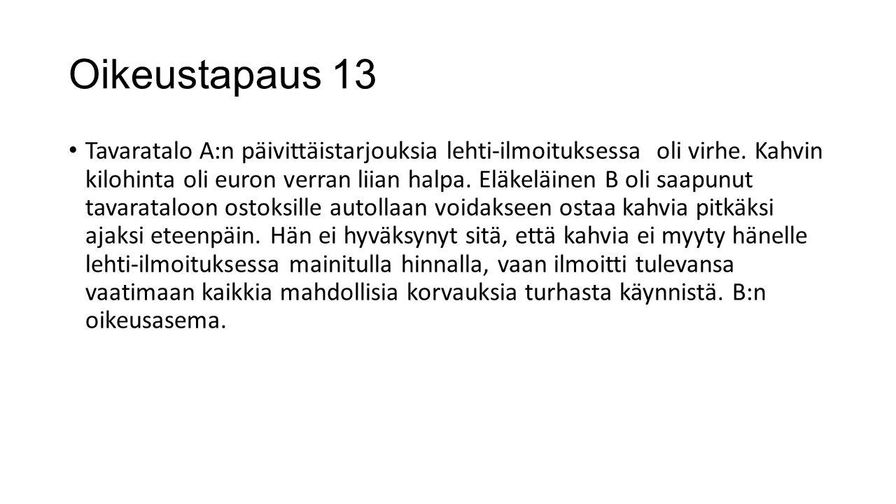 Oikeustapaus 13