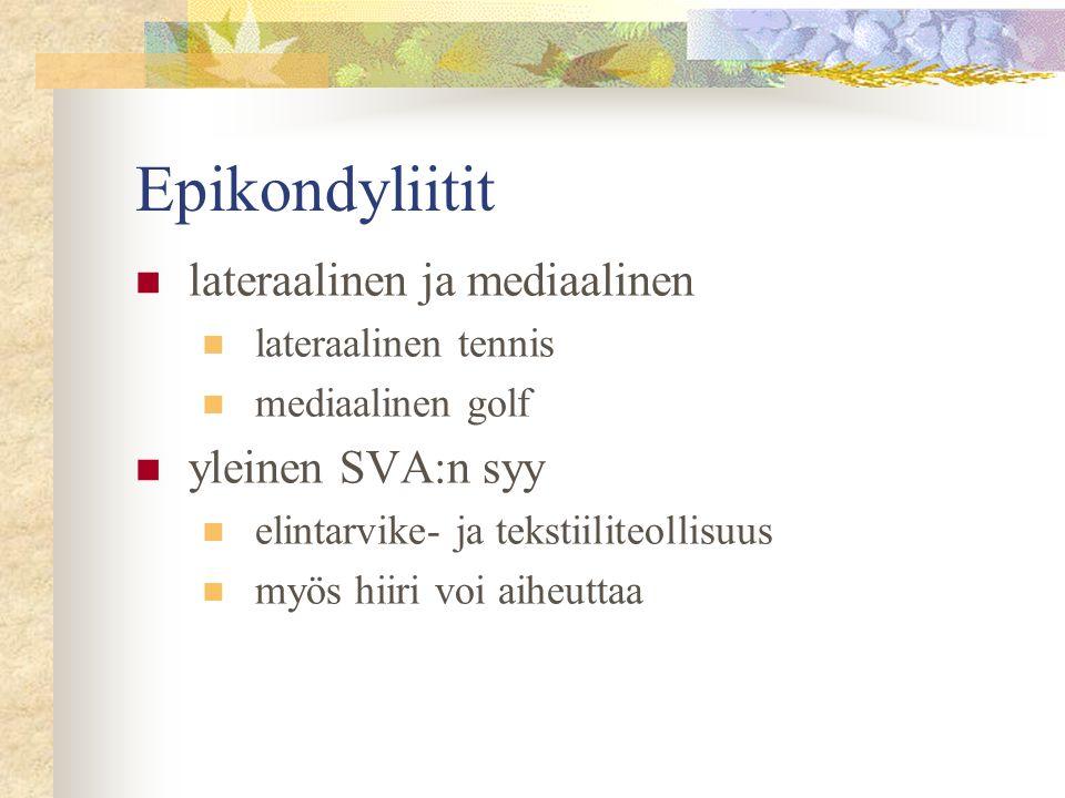 Epikondyliitit lateraalinen ja mediaalinen yleinen SVA:n syy