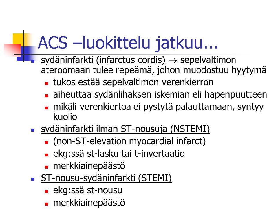 ACS –luokittelu jatkuu...