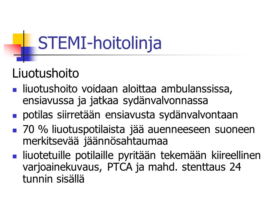 STEMI-hoitolinja Liuotushoito