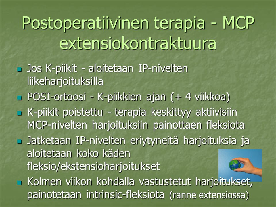 Postoperatiivinen terapia - MCP extensiokontraktuura