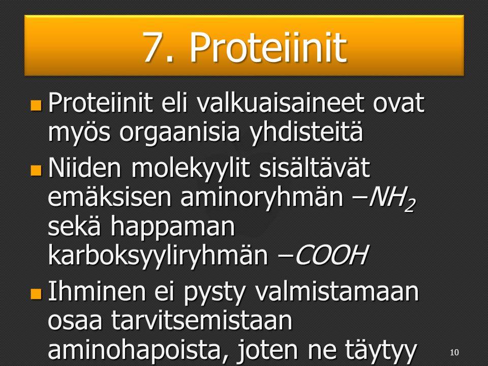7. Proteiinit Proteiinien tehtävät (suoja- ja ravintoaineita)