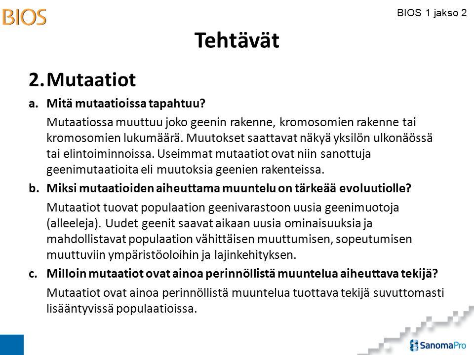 Tehtävät 2. Mutaatiot a. Mitä mutaatioissa tapahtuu