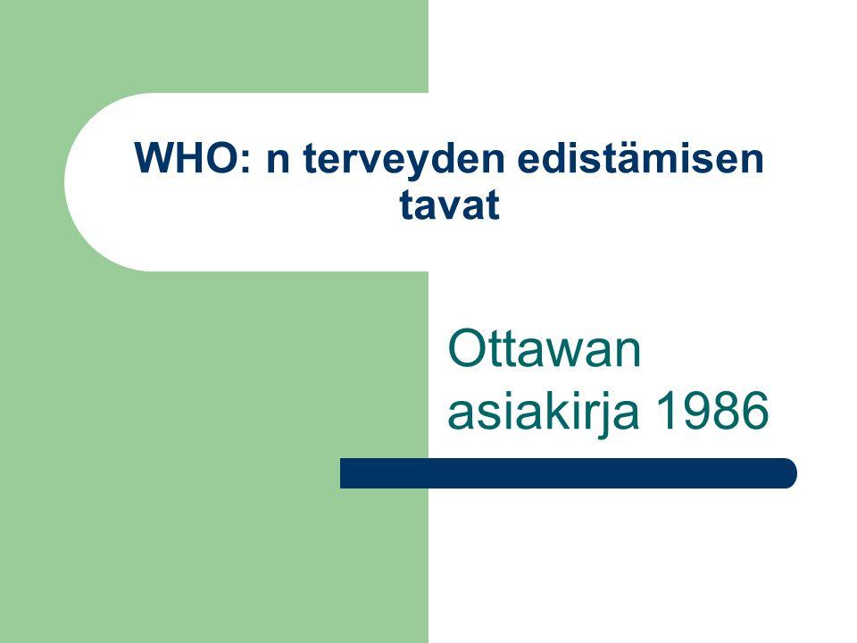 WHO: n terveyden edistämisen tavat