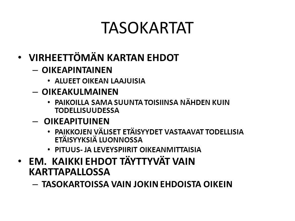 TASOKARTAT VIRHEETTÖMÄN KARTAN EHDOT