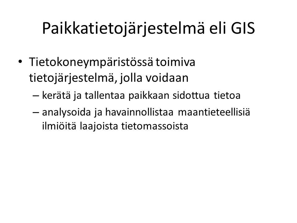 Paikkatietojärjestelmä eli GIS
