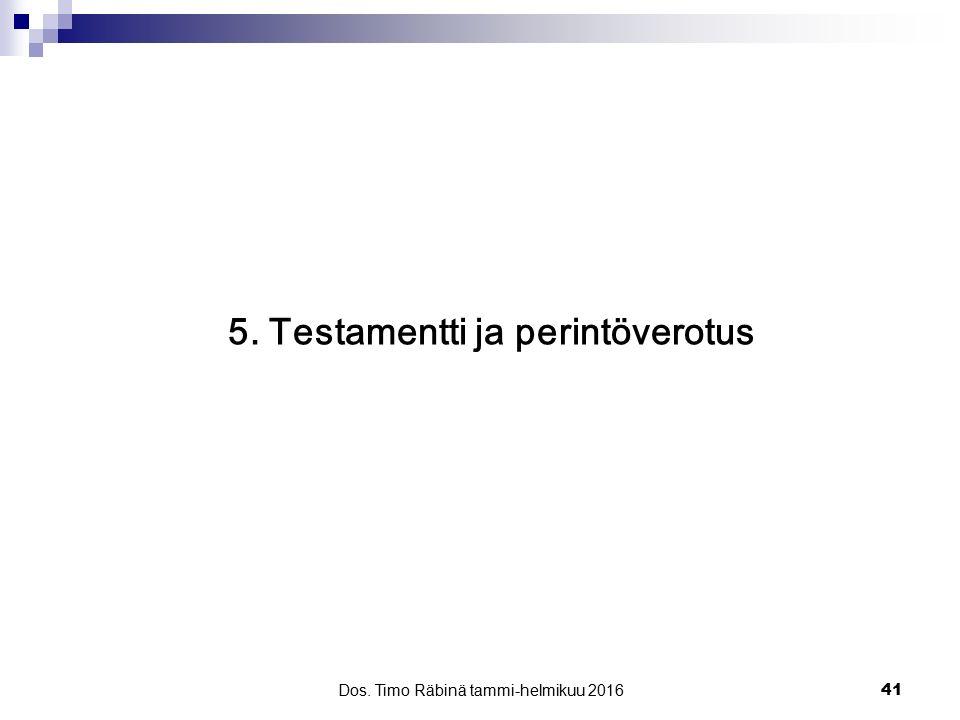 5. Testamentti ja perintöverotus