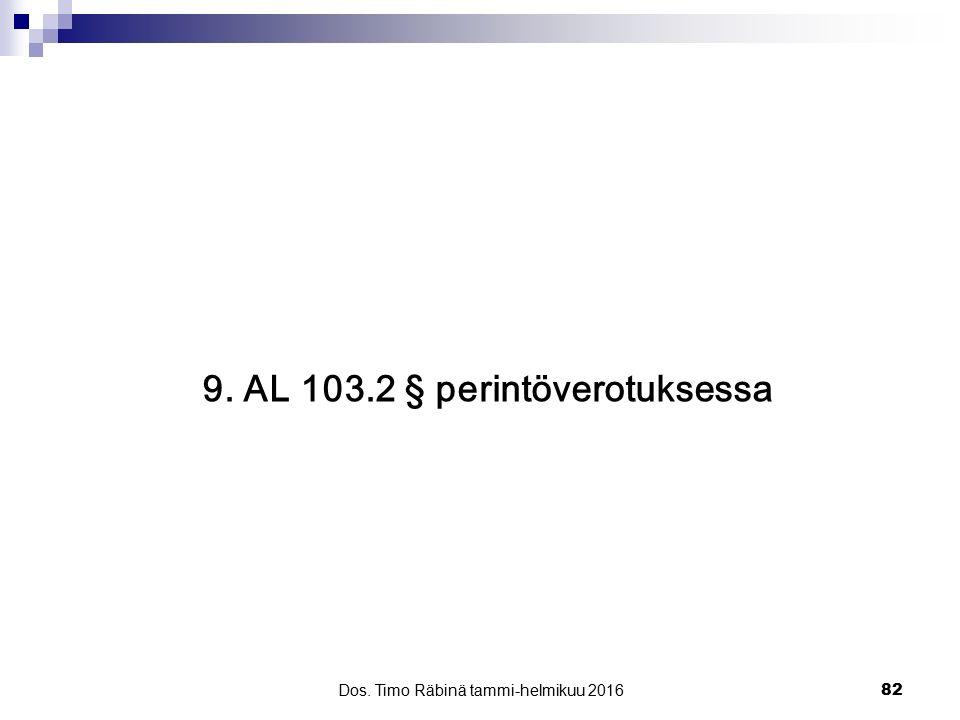 9. AL 103.2 § perintöverotuksessa