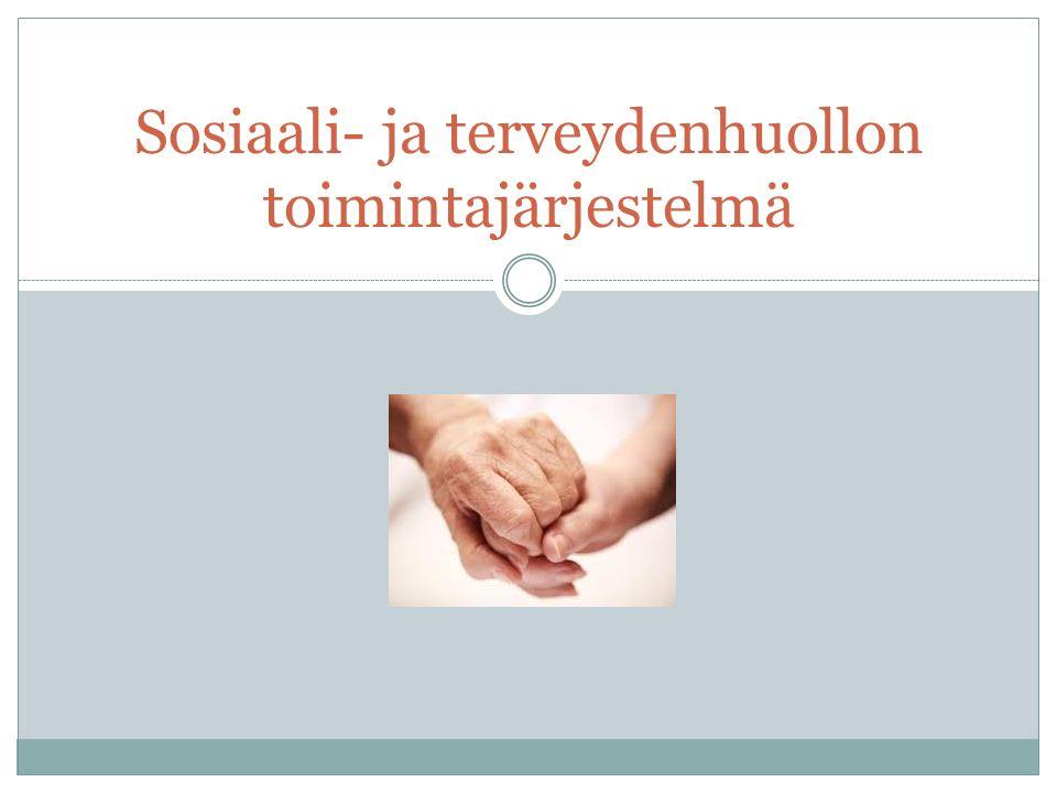 Sosiaali- ja terveydenhuollon toimintajärjestelmä