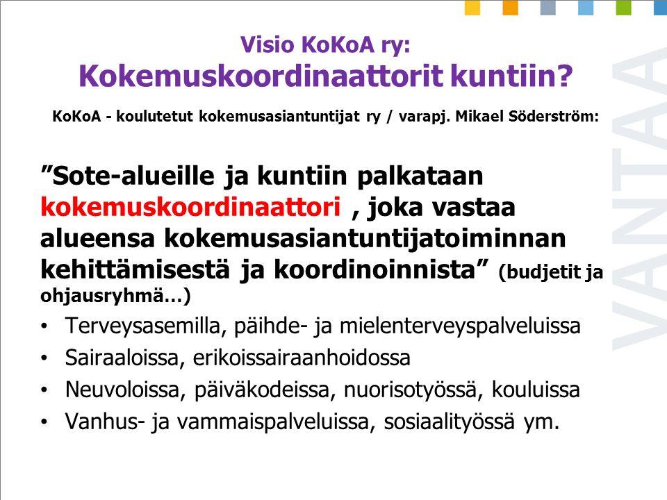 Visio KoKoA ry: Kokemuskoordinaattorit kuntiin