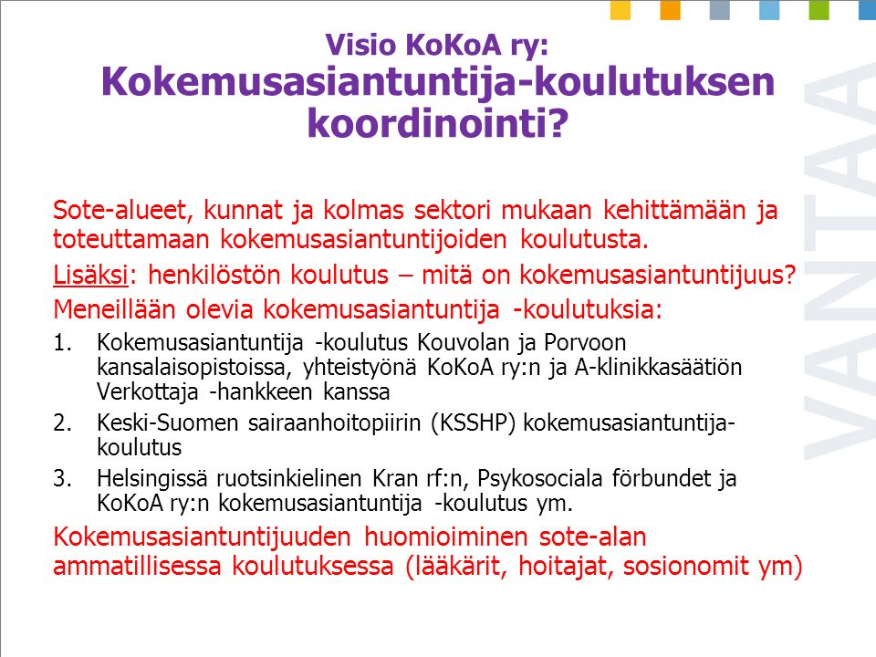 Visio KoKoA ry: Kokemusasiantuntija-koulutuksen koordinointi