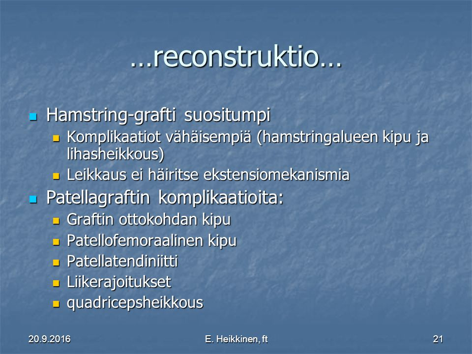 …reconstruktio… Hamstring-grafti suositumpi