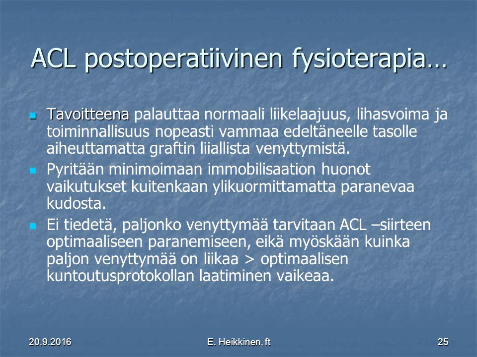 ACL postoperatiivinen fysioterapia…