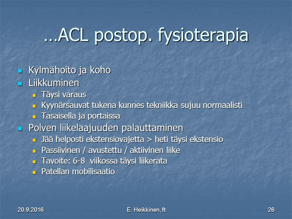…ACL postop. fysioterapia