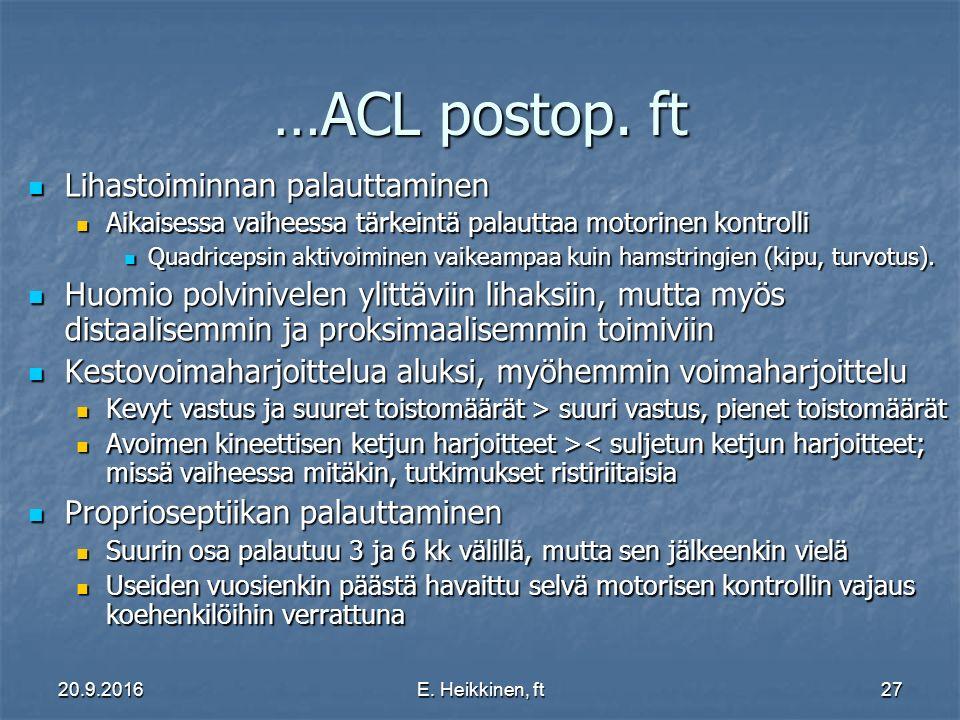 …ACL postop. ft Lihastoiminnan palauttaminen