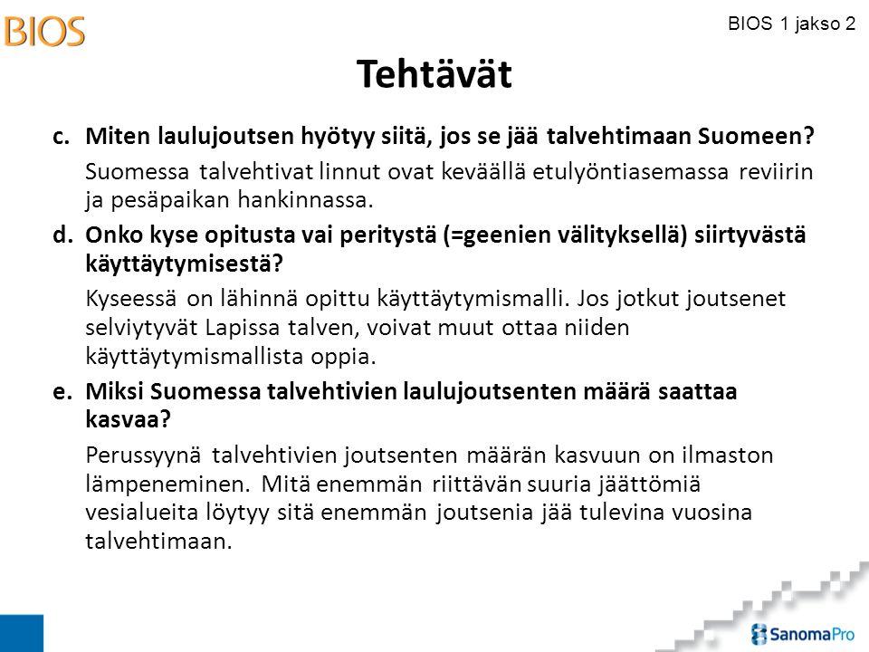 Tehtävät c. Miten laulujoutsen hyötyy siitä, jos se jää talvehtimaan Suomeen