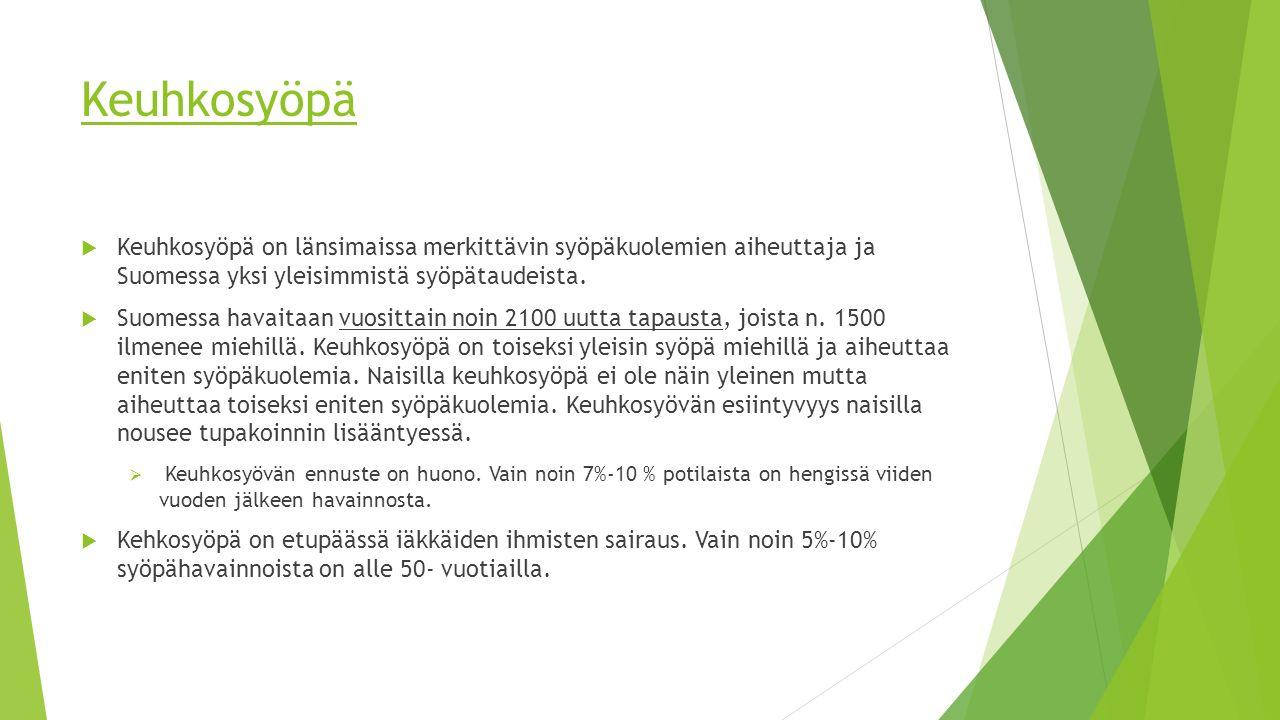 Keuhkosyöpä Keuhkosyöpä on länsimaissa merkittävin syöpäkuolemien aiheuttaja ja Suomessa yksi yleisimmistä syöpätaudeista.