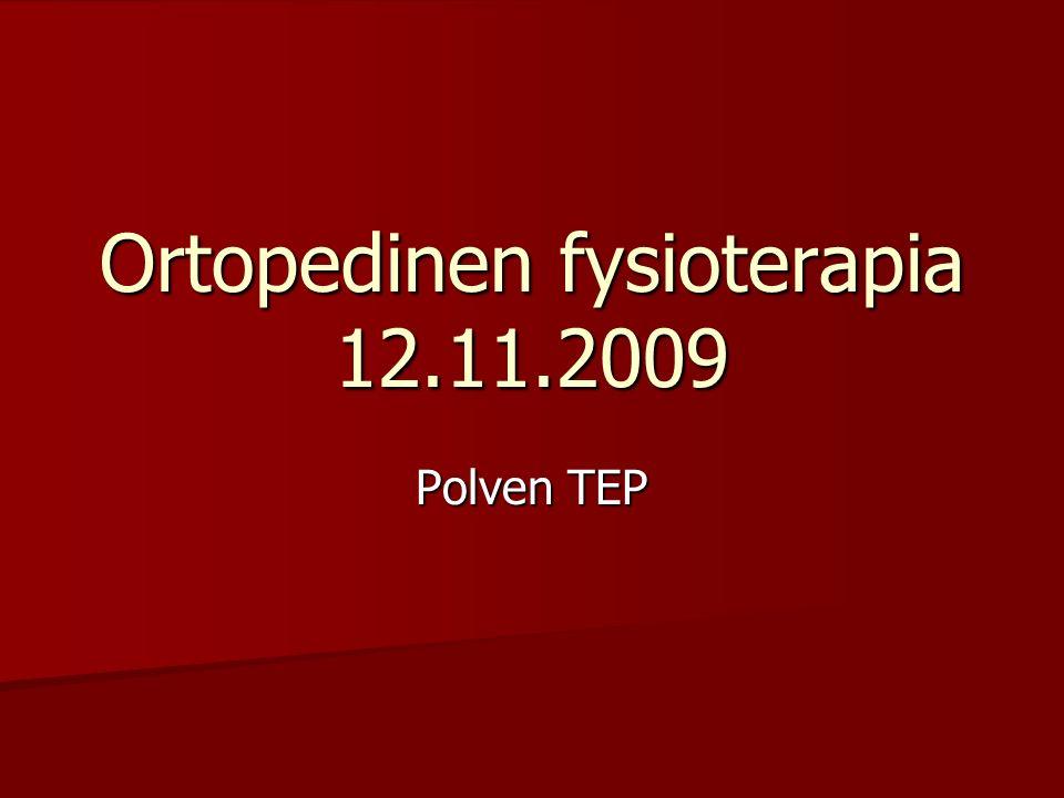 Ortopedinen fysioterapia 12.11.2009