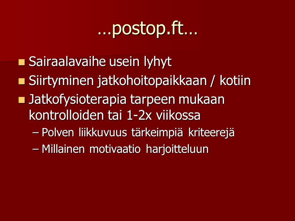 …postop.ft… Sairaalavaihe usein lyhyt