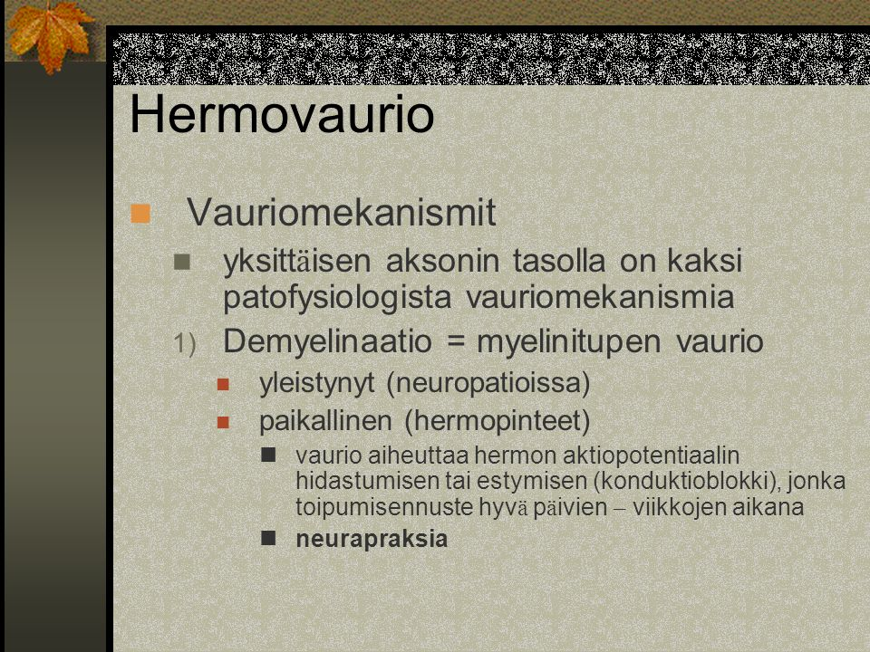 Hermovaurio Vauriomekanismit