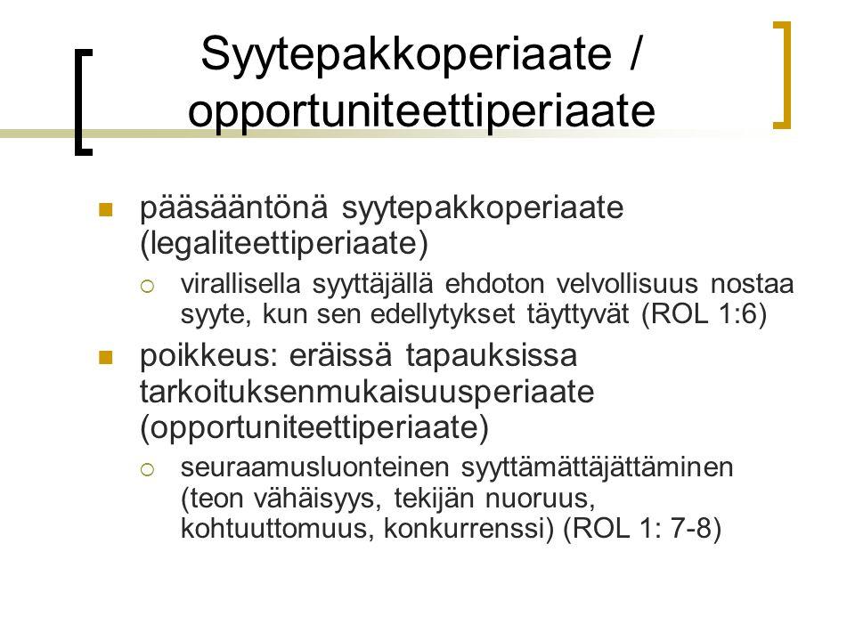 Syytepakkoperiaate / opportuniteettiperiaate
