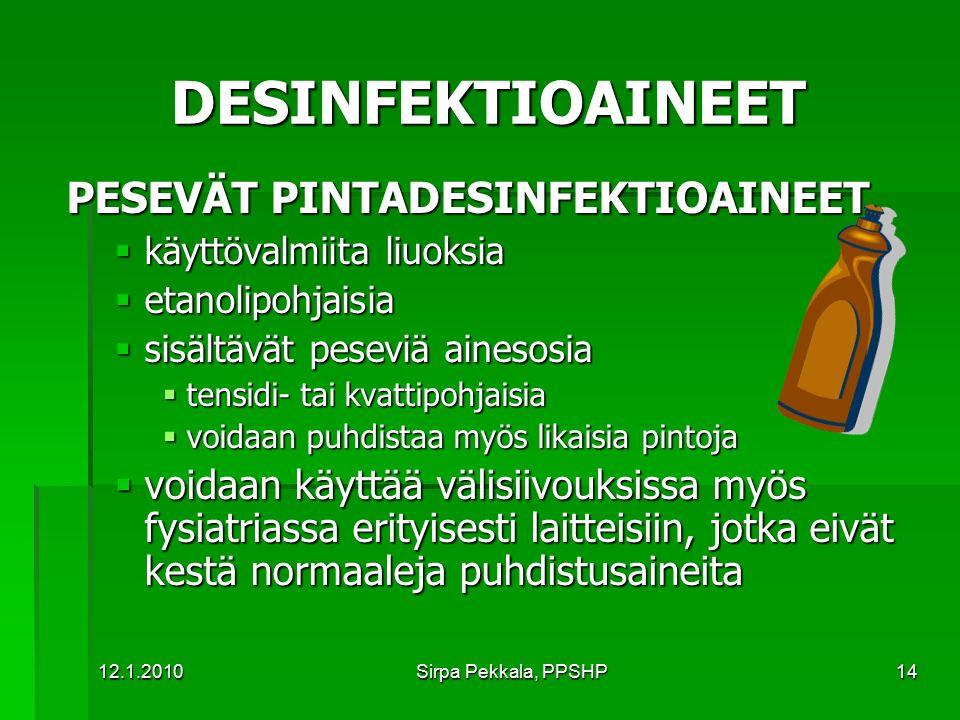 DESINFEKTIOAINEET PESEVÄT PINTADESINFEKTIOAINEET