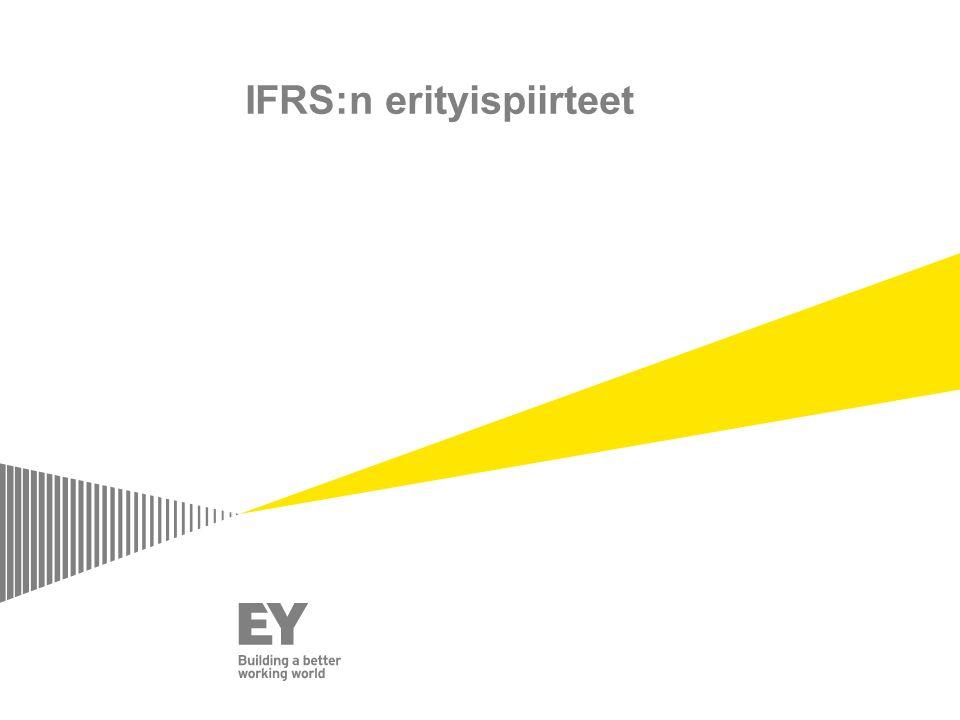 IFRS:n erityispiirteet