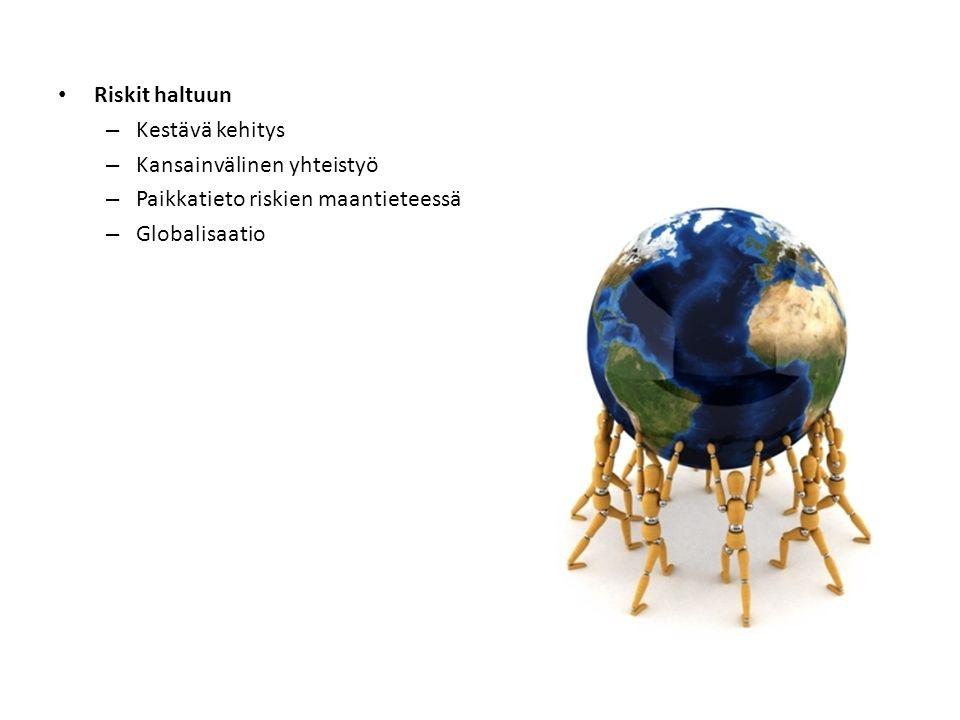 Riskit haltuun Kestävä kehitys. Kansainvälinen yhteistyö.