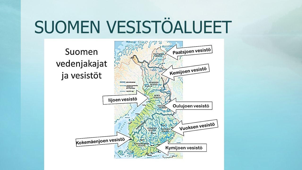 SUOMEN VESISTÖALUEET - Suomessa on lähes 190 000 yli 500 m² : n kokoista järveä.