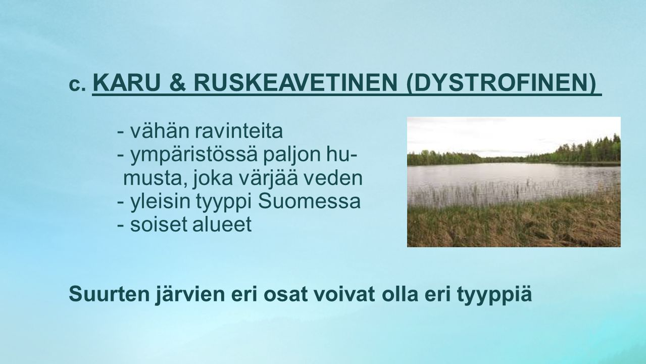 c. KARU & RUSKEAVETINEN (DYSTROFINEN)
