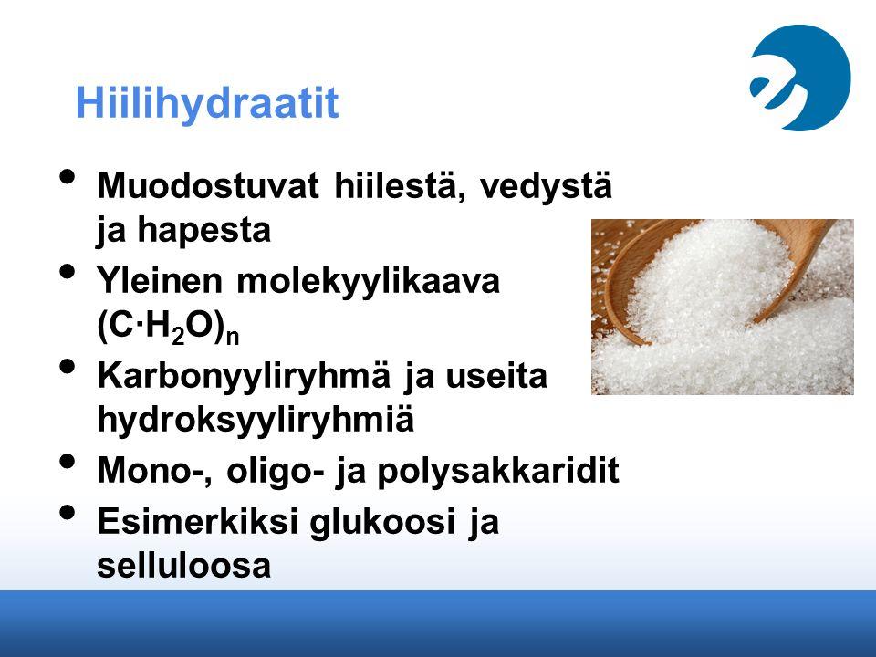 Hiilihydraatit Muodostuvat hiilestä, vedystä ja hapesta