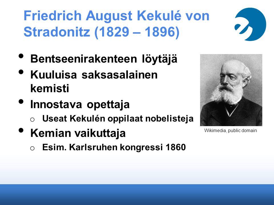 Friedrich August Kekulé von Stradonitz (1829 – 1896)